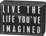 Live The Life You've Imagined Black & White Decorative Wooden Box Sign 4x3 from Primitives by Kathy