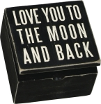 Love You To The Moon And Back Decorative Hinged Wooden Keepsake Box 4x4 from Primitives by Kathy