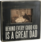 Behind Every Good Kid Is A Great Dad Wooden Box Sign Photo Picture Frame (Holds 6x4 Photo) from Primitives by Kathy