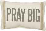 Striped Trim Design Pray Big Decorative Cotton Throw Pillow 15x10 from Primitives by Kathy