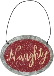 Hand Lettered Naughty Hanging Tin Christmas Ornament 3.5 Inch from Primitives by Kathy