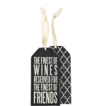 Set of 6 The Finest Of Wines Is Reserved For The Finest of Friends Wooden Wine Bottle Tags from Primitives by Kathy