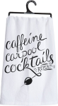 Caffeine Carpool Cocktails Cotton Dish Towel 28x28 from Primitives by Kathy