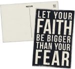 Let Your Faith Be Bigger Than Your Fear Wooden Postcard 4x6 from Primitives by Kathy