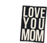 Love You Mom Wooden Postcard 4x6 from Primitives by Kathy