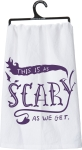 This Is As Scary As We Get Cotton Dish Towel 28x28 from Primitives by Kathy