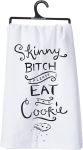 Skinny Bitch Please Eat a Cookie Cotton Dish Towel 28x28 from Primitives by Kathy