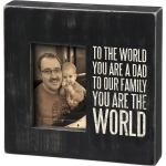 To The World You Are A Dad To Our Family You Are The World Photo Picture Frame from Primitives by Kathy