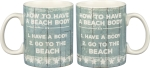 How To Have A Beach Body Double Sided Stoneware Coffee Mug 20 Oz from Primitives by Kathy