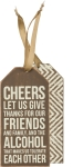 Set of 6 Cheers Alcohol That Makes Us Tolerate Each Other Wine Bottle Tags from Primitives by Kathy