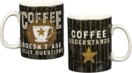 Coffee Doesn't Ask Silly Questions Double Sided Stoneware Coffee Mug 20 Oz from Primitives by Kathy