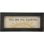 You Are My Sunshine Framed Stiched Wall Décor Sign from Primitives by Kathy
