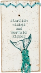 Starfish Wishes Mermaid Kisses Stitched Wooden Block Sign from Primitives by Kathy