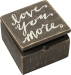 Love You More Decorative Hinged Wooden Keepsake Box 4x4 from Primitives by Kathy
