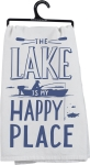 The Lake Is My Happy Place Cotton Dish Towel by Artist LOL Made You Smile from Primitives by Kathy