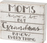 Moms Know A Lot But Grandmas Know Everything Decorative Slat Wood Box Sign 7x6 from Primitives by Kathy