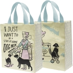 Dog Lover I Just Want To Be A Stay At Home Dog Mom Double Sided Daily Tote Bag from Primitives by Kathy