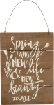Spring Adds New Life New Beauty To All Decorative Hanging Wooden Sign 9x12 from Primitives by Kathy