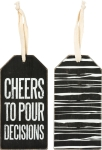 Set of 6 Cheers To Pour Decisions Wooden Wine Bottle Tags from Primitives by Kathy