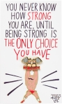Being Strong Is The Only Choice Enamel Pin With Card from Primitives by Kathy
