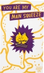 You Are My Main Squeeze Enamel Pin With Greeting Card from Primitives by Kathy