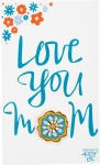 Love You Mom Enamel Pin With Greeting Card from Primitives by Kathy
