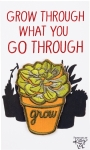 Grow Through What You Go Through Nylon Threaded Patch from Primitives by Kathy