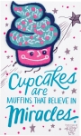 Cupcakes Are Muffins That Believe In Miracles Nylon Threaded Patch from Primitives by Kathy