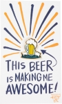 This Beer Is Making Me Awesome Enamel Pin With Greeting Card from Primitives by Kathy