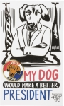 My Dog Would Make A Better President Hard Enamel Pin on Backer Card 1 Inch from Primitives by Kathy