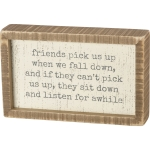 Friends Pick Us Up When We Fall Down Decorative Inset Wooden Box Sign 8x5 from Primitives by Kathy