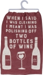 Cleaning & Polishing Off Two Bottles Of Wine Cotton Dish Towel 28x28 from Primitives by Kathy