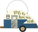This Is How We Roll Wooden Wall Décor Sign from Primitives by Kathy