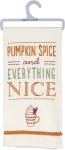 Pumpkin Spice And Everything Nice Cotton Dish Towel 18x26 from Primitives by Kathy