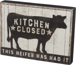 Kitchen Closed This Heifer Has Had It Decorative Wooden Box Sign from Primitives by Kathy