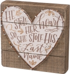 He Stole Her Heart So She Stole His Last Name Wooden Box Sign 8x8 from Primitives by Kathy
