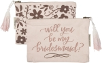 Will You Be My Bridesmaid? Zipper Travel Pouch Bag from Primitives by Kathy