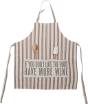If You Don't Like The Food Have More Wine Cotton Kitchen Apron from Primitives by Kathy