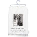 Some Days You Feel Like A Busted Can Of Biscuits Cotton Kitchen Dish Towel 28x28 from Primitives by Kathy
