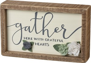 Gather Here With Grateful Hearts Decorative Inset Wooden Box Sign 8x5 from Primitives by Kathy
