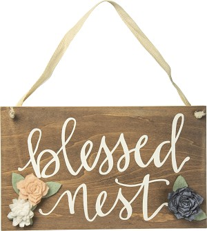 Blessed Nest Decorative Hanging Wooden Sign by Artist Phil Chapman from Primitives by Kathy
