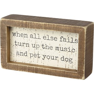 Turn Up The Music & Pet Your Dog Decorative Wooden Box Sign  from Primitives by Kathy