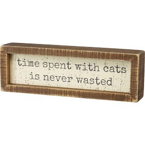 Time Spent With Cats Is Never Wasted Decorative Wooden Box Sign from Primitives by Kathy