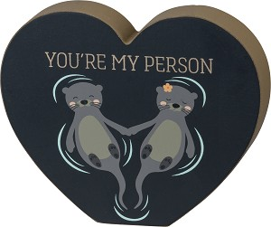 Loving Otters You're My Person Decorative Heart Shaped Wooden Sign 5.5x5 from Primitives by Kathy