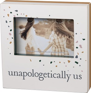 Unapologetically Us Wooden Box Photo Picture Frame (Holds 6x4 Photo) from Primitives by Kathy