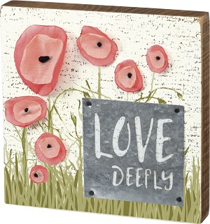 Flower Theme Love Deeply Decorative Wooden Block Sign 6x6 from Primitives by Kathy