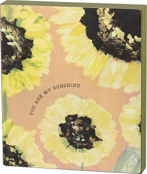 You Are My Sunshine Decorative Wooden Block Sign 6x7 from Primitives by Kathy