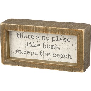 There's No Place Like Home Except The Beach Decorative Inset Wooden Box Sign 6x3 from Primitives by Kathy