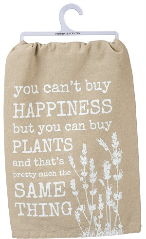 You Can't Buy Happiness But You Can Buy Plants Cotton Dish Towel 28x28 from Primitives by Kathy