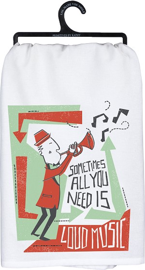 Sometimes All You Need Is Loud Music Cotton Dish Towel 28x28 from Primitives by Kathy